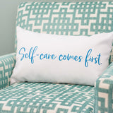 Self-Care Comes First Lumbar Pillow