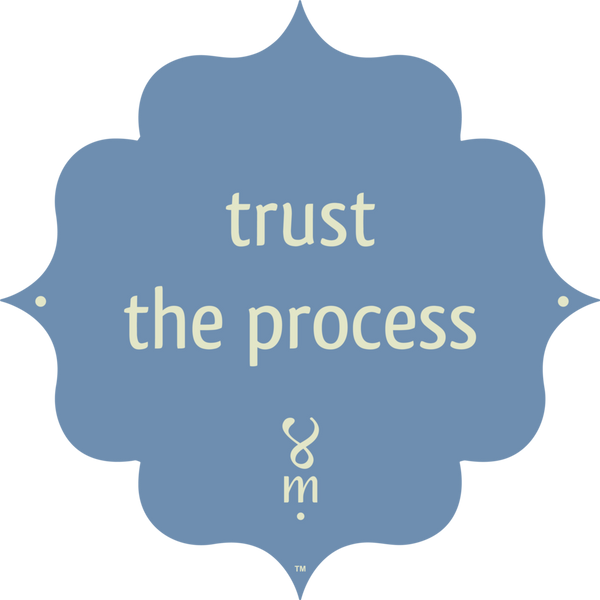 "Mantra Spots ""Trust the Process"""