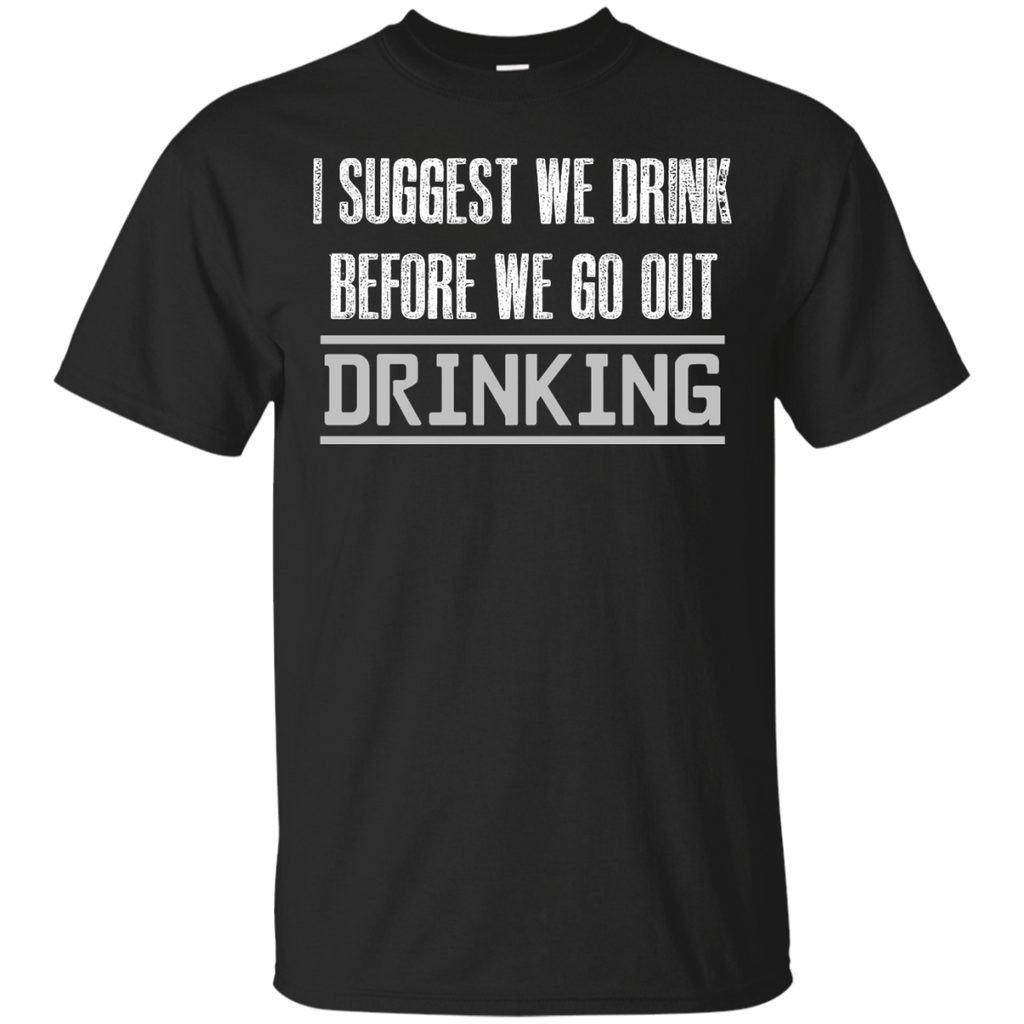 I Suggest Drinking