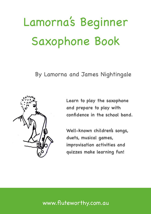 Lamorna's Beginner Saxophone Book - by Lamorna and James Nightingale