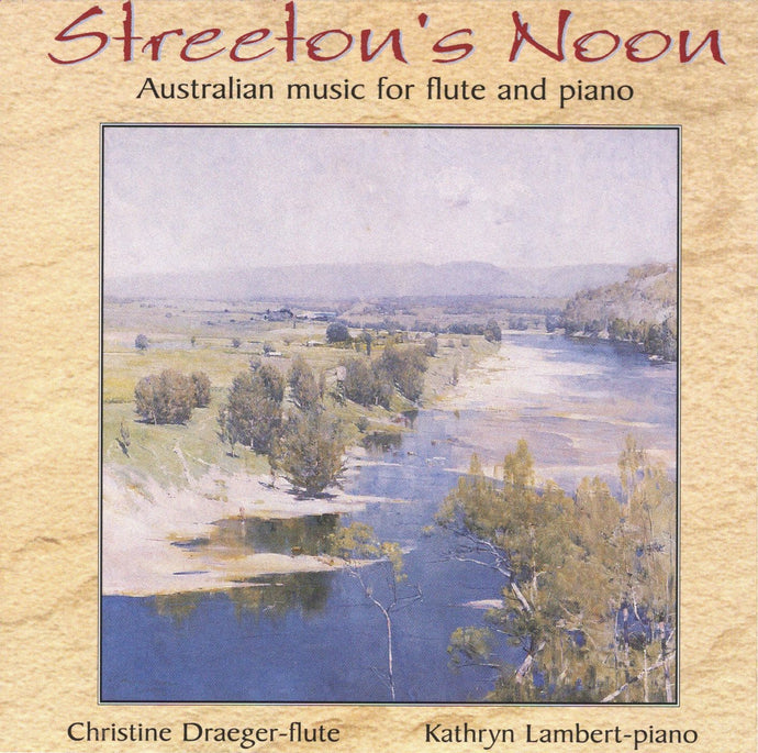 Streeton's Noon - Australian Music for Flute and Piano