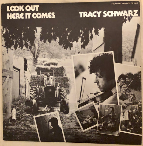 Tracy Schwarz - Look Out! Here It Comes