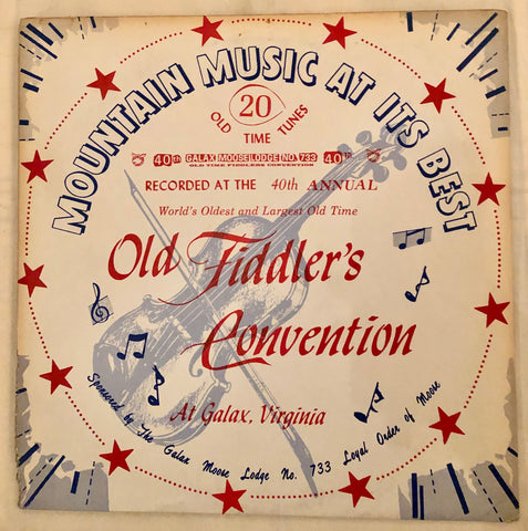 Mountain Music At Its Best - 40th Old Fiddler's Convention