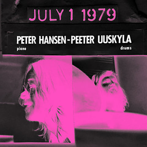 Peter Hansen - Peeter Uuskyla : JULY 1, 1979 (LP)
