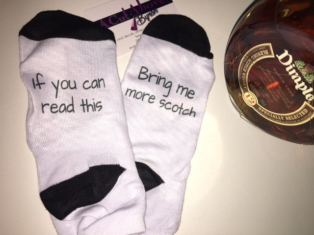 Ladies 'If you can read this bring me more scotch' ankle socks.