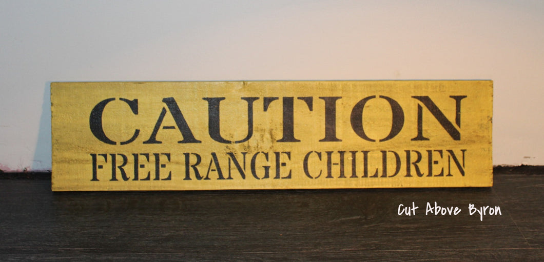Caution Free Range Children (Large)