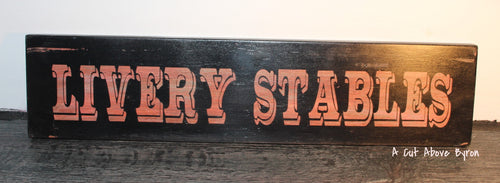 Livery Stables timber sign