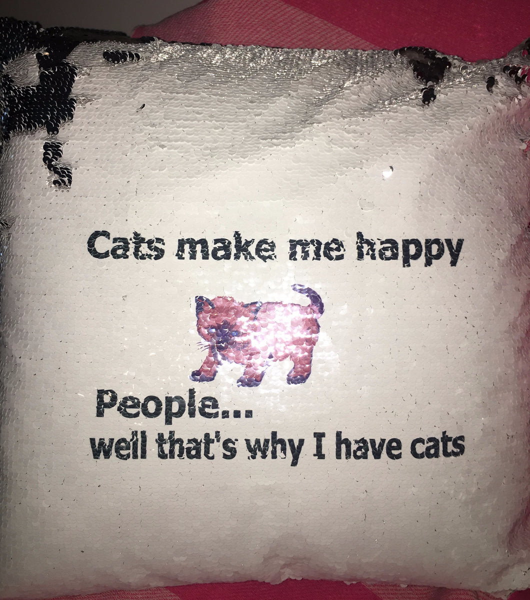 Cats make me happy Magic Sequin Cushion