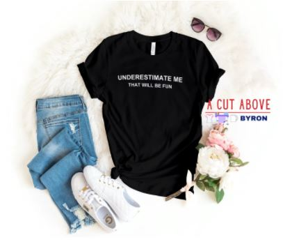 Underestimate-me-that-will-be-fun-ladies-tshirt