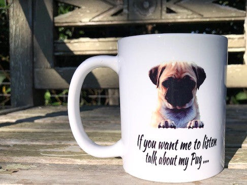 Talk about my Pug Mug