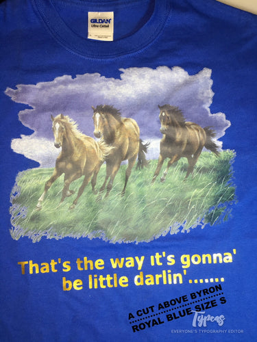 Horse  print - That's the way its gonna be little darlin'.... Size Adult S