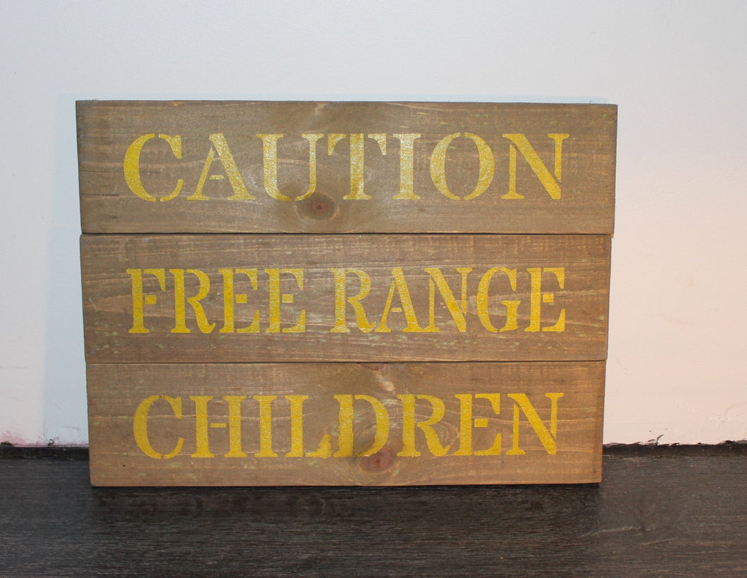 Free Range Children Square design Timber sign