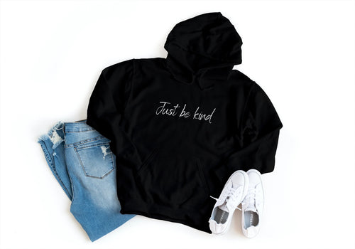 'Just be kind' Ladies Hoodie