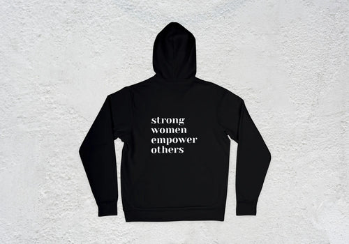 'Strong women empower others' Ladies Hoodie