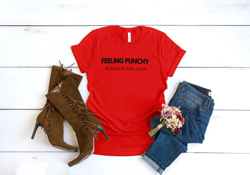 'Feeling Punchy'  Ladies Tshirt