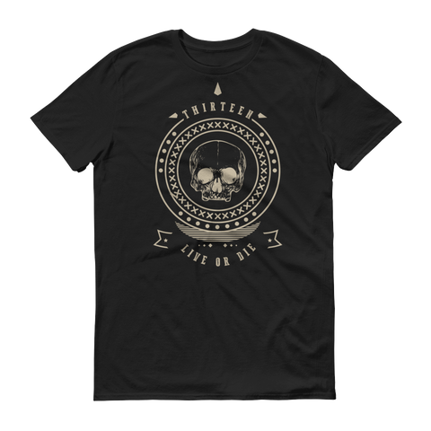 Thirteen's Skull Shop Black / S Mens Thirteen Skull Gothic Lucky Medallion Live or Die 13 Short sleeve t-shirt