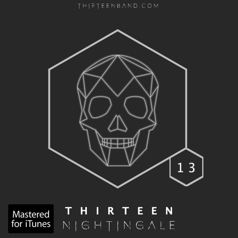 Thirteen's Skull Shop Nightingale by Thirteen | Digital Album Download | Mastered For iTunes