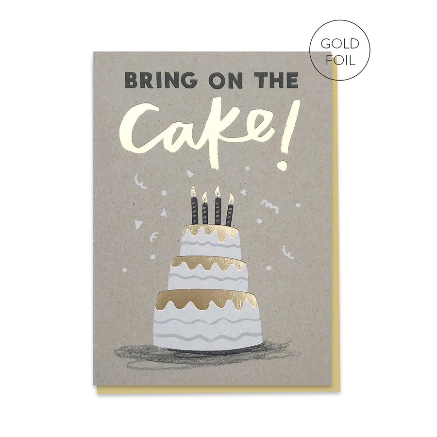Bring On The Cake Card