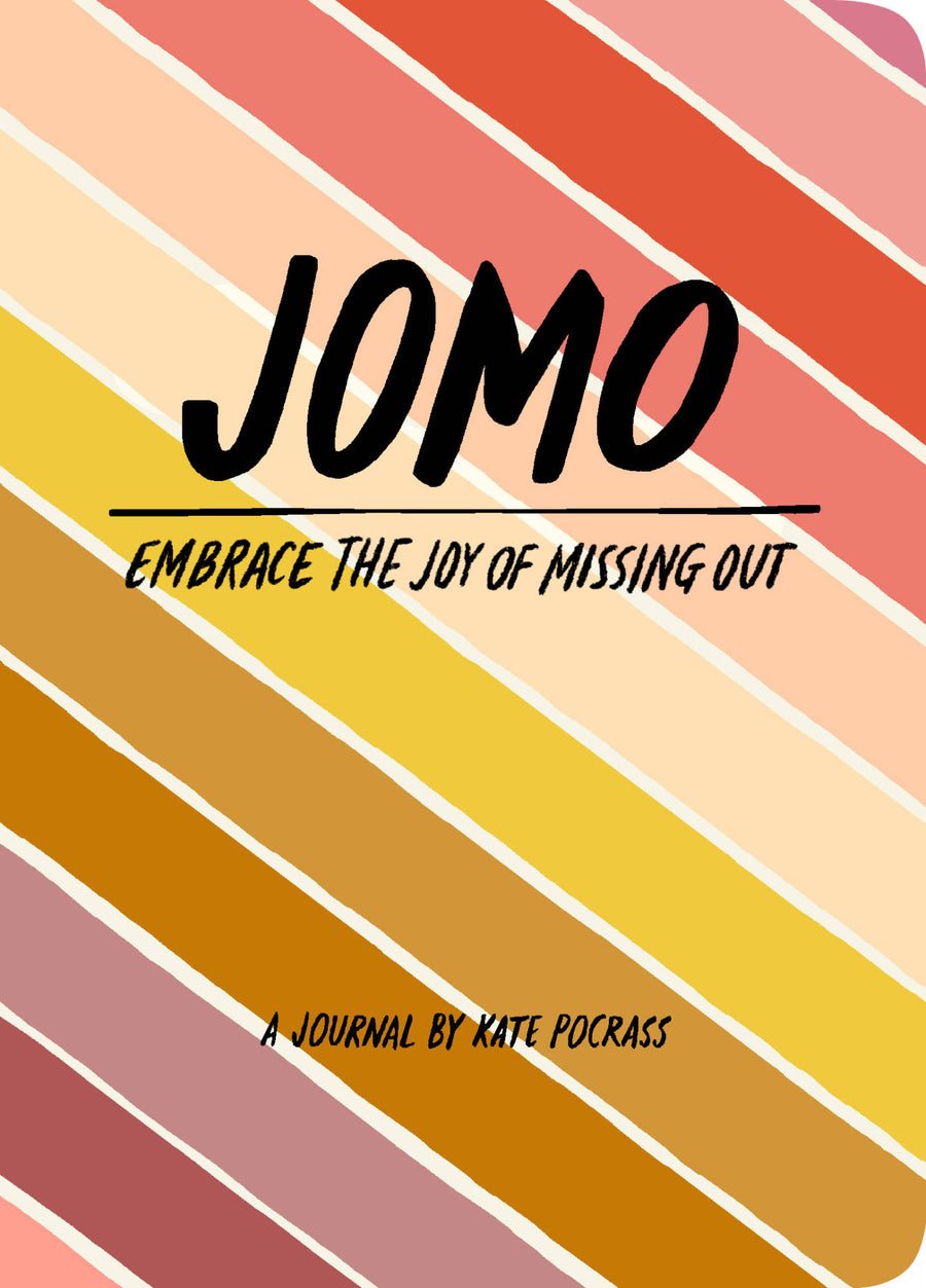 JOMO (Joy of Missing Out) Journal