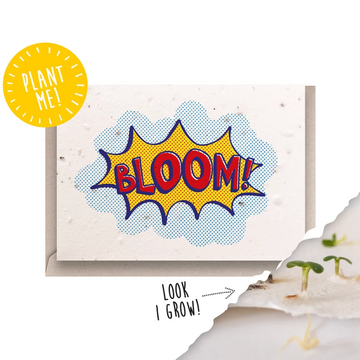 Bloom! (Seeded Card)