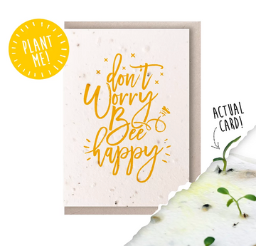 Don't Worry Bee Happy (Seeded Card)
