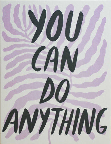 You Can Do Anything Card