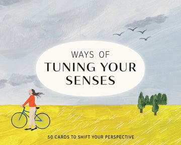 Ways of Tuning Your Senses cards