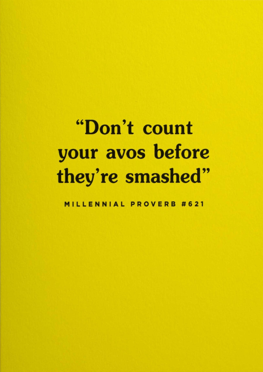 Don't count your avos before they're smashed card