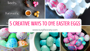 5 Creative Ways to Dye Easter Eggs