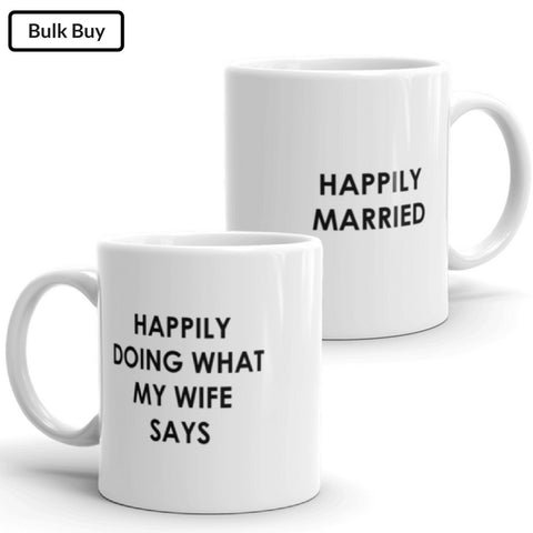 Happy with Wife Mugs