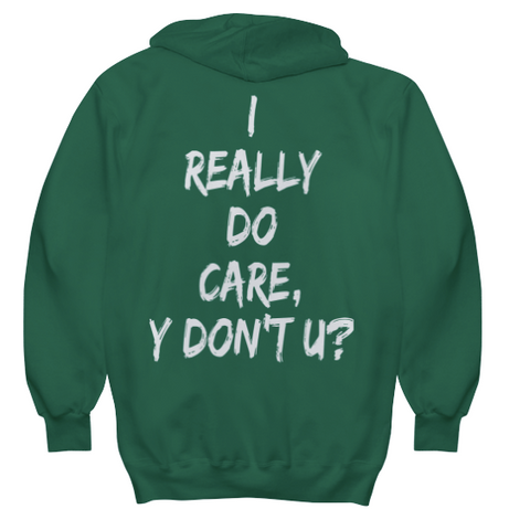 I Really Do Care Hoodie