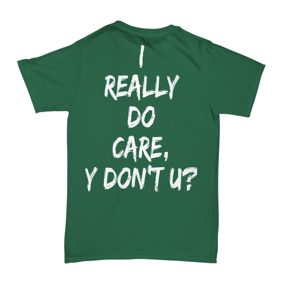I Really Do Care Men's Tee