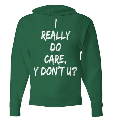 I Really Do Care Zip Hoodie