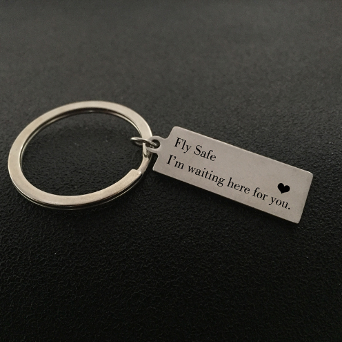 Fly Safe I'm Waiting Here For You Keychain