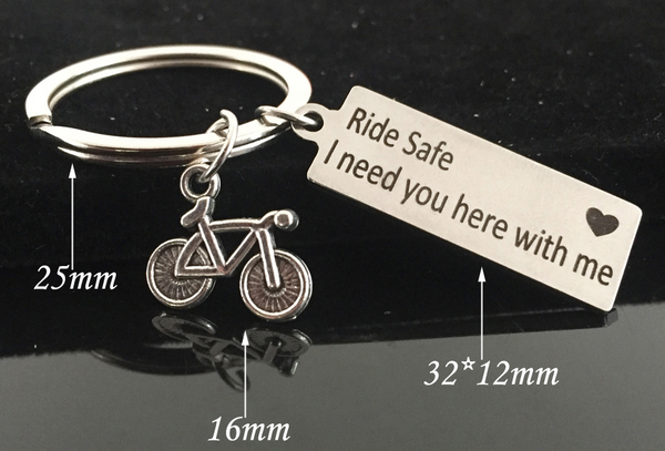 Ride Safe, I Need You Cyclist Keychain