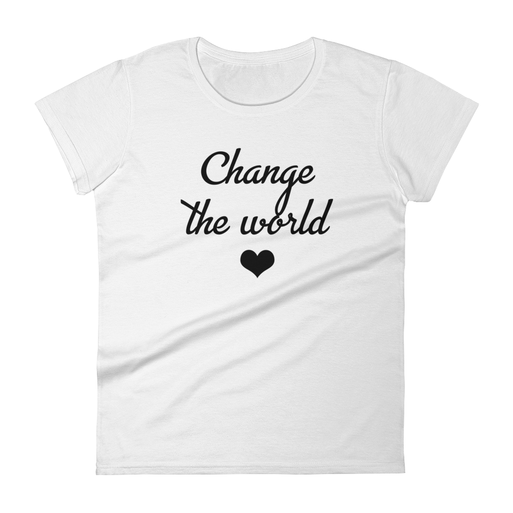 Change The World Women's Tee