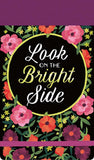 Look On The Bright Side: A Journal With A Pinch of Positivity