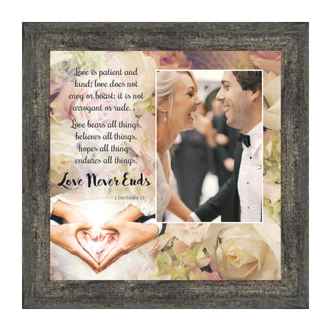 Love Never Ends, I Corinthians 13 Christian Wedding or Marriage Gift, True Love Picture Frame, 10x10 6301