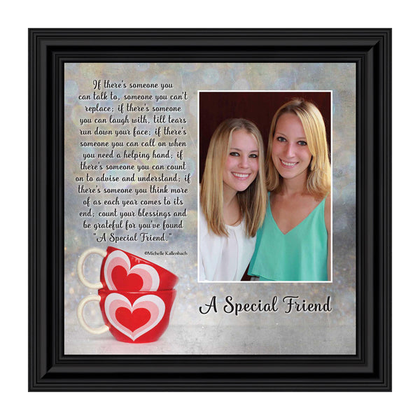 A Special Friend, Poem About Friendship, Picture Frame 10x10 6309
