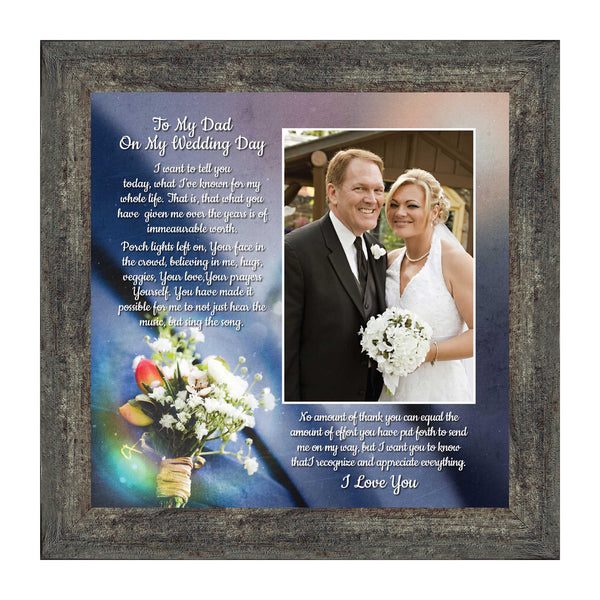 To My Dad on My Wedding Day,  Daddy Picture Frame From Daughter, 10x10 6316