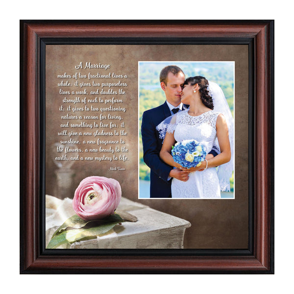 A Marriage, Mark Twain Poem, Picture Framed Wedding Gift for Bride and Groom, 10X10 6322