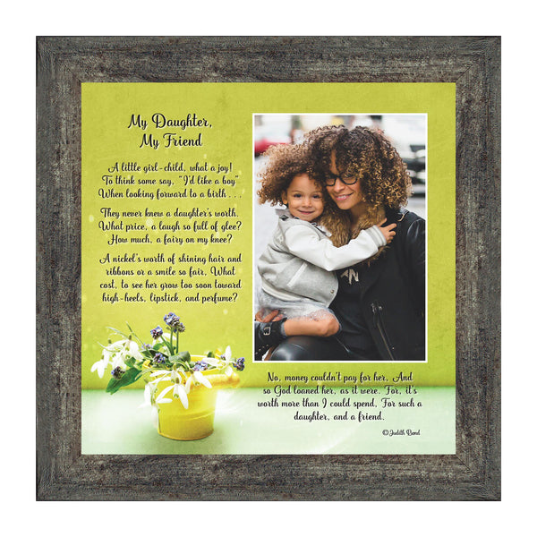 My Daughter, My Friend, Daughter Gifts, Daughter Picture Frame,10x10 6326
