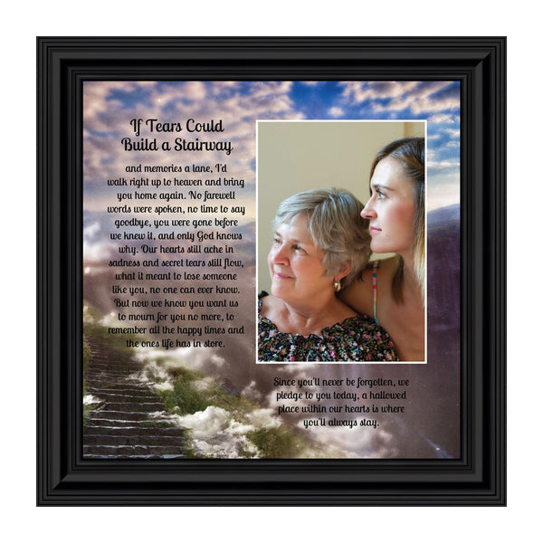 If Tears Could Build a Stairway, Sympathy or Condolence Memory Gift, 10x10 6346