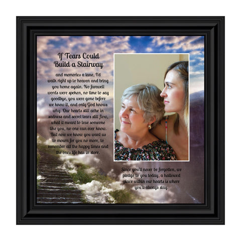If Tears Could Build a Stairway, Memorials for Loved Ones, Sympathy Gifts, 10x10 6346