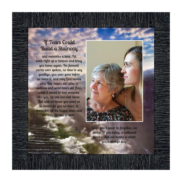 Memorial Gifts Picture Frames, Bereavement Gifts for Sympathy Gift Baskets or Condolence Card, Loss of a Mother Sympathy Gifts, Loss of Father Gift, If Tears Could Build A Stairway Framed Poem, 6346