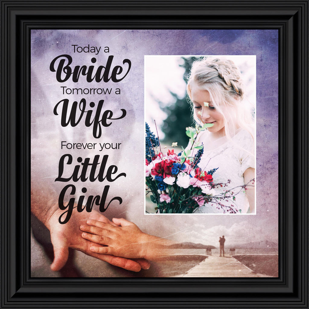 Forever Your Little Girl, Gift for Your Parents, Wedding Themed Picture Frame, 10x10 6389
