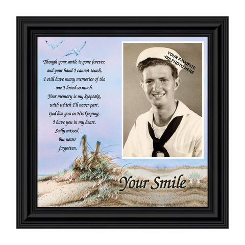 Your Smile, In Memory of Dad, Sympathy Gifts, Personalized Picture 10x10 6752