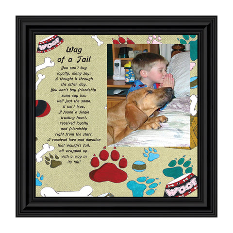 Wag of a Tail, Appreciation of Your Dog Framed Poem, New Puppy Owner, 10X10 6764