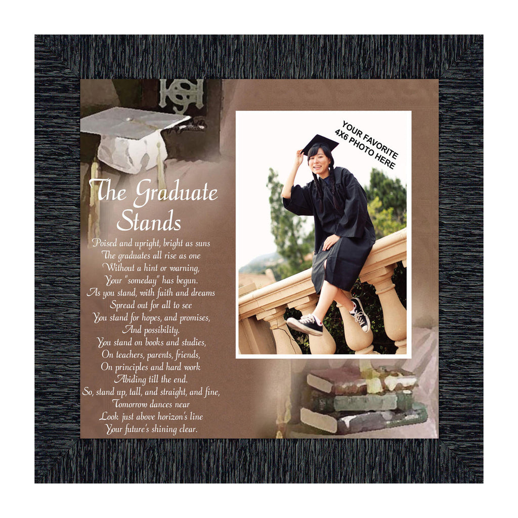 The Graduate Stands, Graduation Gifts, College Graduation Frame, 10X10 6770