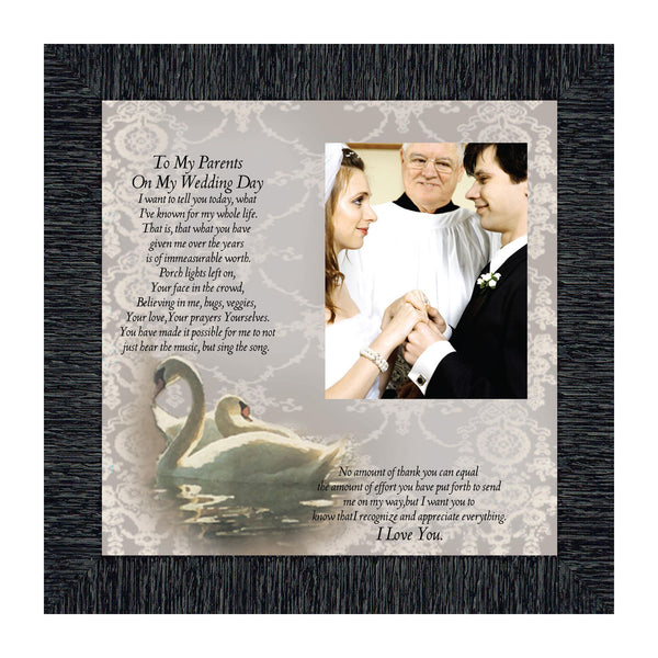 To My Parents on My Wedding Day, Personalized Picture Frame Gift for Parents, 10x10 6777